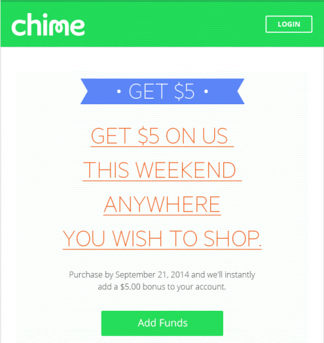 Get $5 on us this weekend Chime
