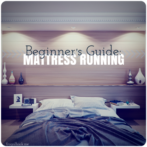 Beginner's Guide to Mattress Running frugalhack.me