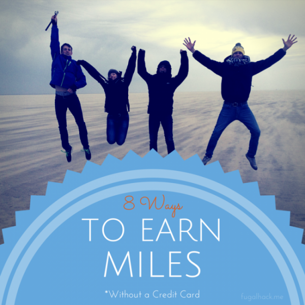 8 Ways to Earn Miles without a Credit
