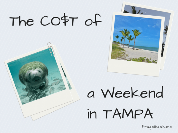 Cost of Weekend in Tampa