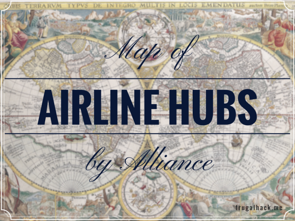 Map of Airline Hubs by Alliance