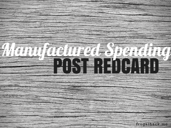 Manufactured Spending Post REDcard