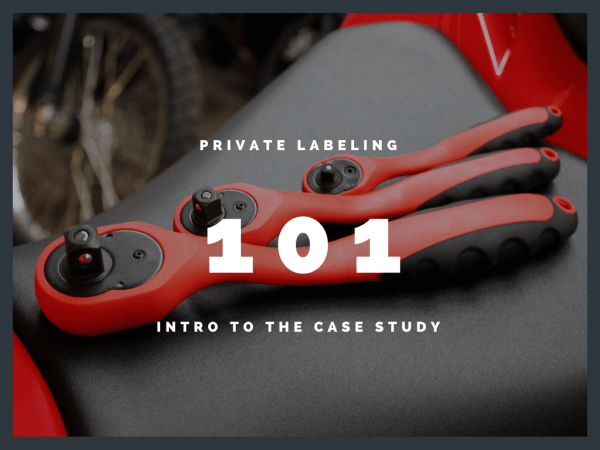Private Labeling 101: Intro to the Case Study
