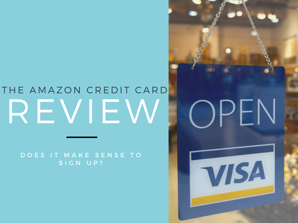 The Amazon Credit Card Review: Does It Make Sense to Sign Up?